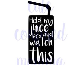 Hold My Juice Box Svg-Funny Svg-Toddler Svg-Baby Svg-Kids Svg-Mom Svg-Mom Life Svg-Humor Svg-Instant Download-Cricut-Svg File-Svg Files