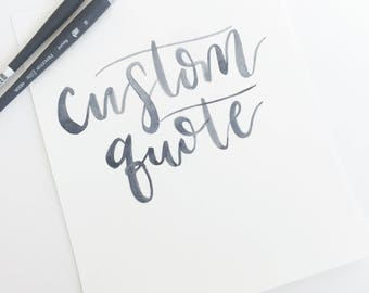 Custom Quote Watercolor Print (5x7 or 8x10); Custom Print, Physical Print, Hand-Lettered Print, Custom Quote, Calligraphy Quote