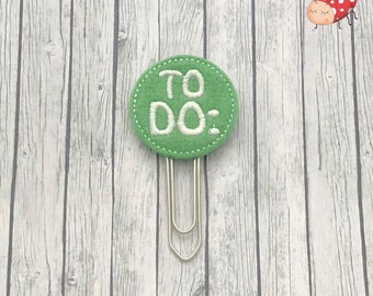 Special price item - To do Planner clip - Paper clip - Stationery - felt - UK seller - organiser accessories - bookmark - journal paper clip