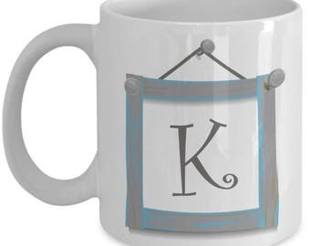 Farmhouse Coffee Mugs - Farmhouse Style Dishes Monogrammed Mug - K Monogram Mug - Letter Initial K - 11 oz Tea Cup
