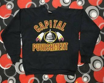 vintage CAPITAL PUNISHMENT  sweatshirts