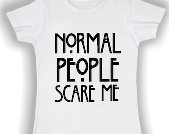 T shirt basic donna  normal people scare me