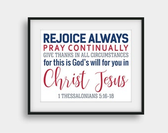 50% OFF Rejoice Always Pray Continually, 1 Thessalonians 5:16-18, Bible Verse Quote, Christian Typography, Scripture Print, Christian Decor