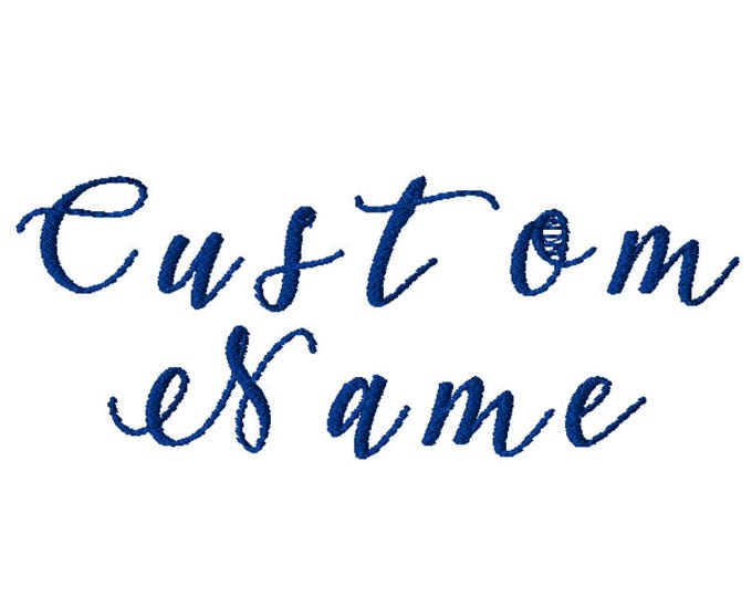 Featured listing image: CUSTOM Name Embroidery File: Choose Your Own Format/Size