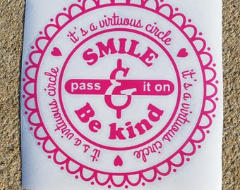 Smile and Be Kind Vinyl Decal