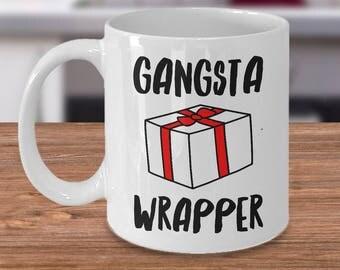 Gangsta Wrapper Mug - Gangsta Wrappa Coffee Mug - Christmas Coffee Mugs - Funny Christmas Gag Gifts Ceramic Holiday Mugs Gift Exchange Ideas