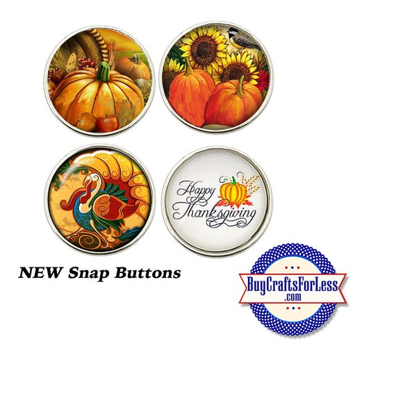 SNAP THANKSGIVING Buttons, 18mm INTERCHaNGABLE Buttons, 4 NeW designs +FREE Shipping & Discounts