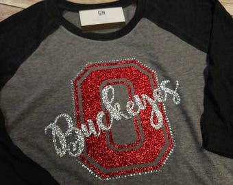 Ohio Buckeyes 3/4 sleeve raglan shirt with glitter and rhinestones.  You choose colors.  Any letter, any mascot name!