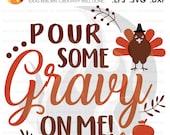 Pour Some Gravy on Me, Tu...