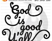 SVG Cutting File, God is ...