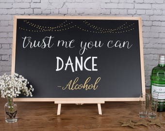 Trust me you can Dance - Wedding Chalkboard
