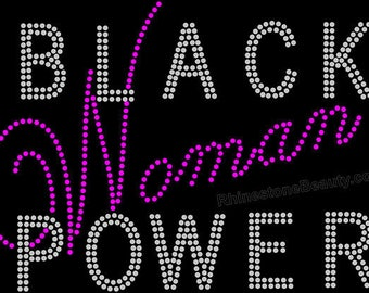 Black Woman Power-Black Pride Rhinestone Tshirt--Rhinestone  Bling Tees-HBCU-Sorority Rhinestone T-Shirts-All Sizes S-3XL