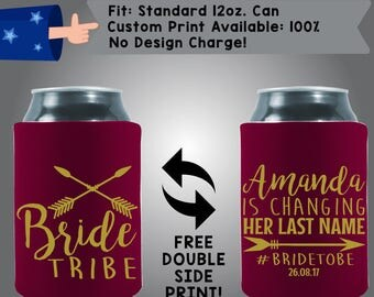 Bride Tribe Name is Changing Her Last Name #BrideToBe Date Collapsible Neoprene Bachelorette Can Cooler Double Side Print (Bachelorette6)