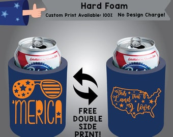 This Land That I Love Hard Foam Holidays Can Cooler Double Side Print (HF-America01)