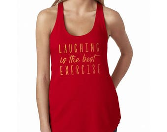 Laughing Is The Best Excercise Workout Cute Women's Red Racerback Tank