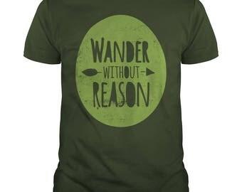 Wander Without Reason T-shirt.outdoors t-shirt,hiking tees,wandering without reason,climbing t-shirt,sml-5xl sizing,mountaineering t-shirt