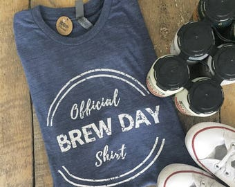 Official Brew Day Shirt. Craft Beer Shirt, Homebrew, Homebrewer Shirt, Beer Gear, Craft Beer Gift, Happy Hour Shirt, Guy Gifts,