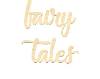Fairy Tales Wording Sign- Fairy Tales Laser Cut Wording