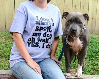 Dog Mom TShirt - Daschund Shirt - Dog Shirt - Yorkie Clothes - Dog Mom Gift - French Bulldog Clothing - Dog Mom Shirt - Pitbull Shirt