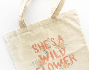 Cotton Tote Bag- Cute Floral Accessories - Floral Quote Tote Bag - Washable - Gift for Her - Reusable Shopping Bag - Eco Bag