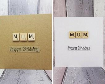 Scrabble birthday card for Mum, Choose from Mom, Mummy etc. Handmade Happy Birthday card, Wooden alphabet Scrabble tiles, Greetings card