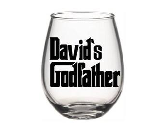 Godfather Wine Glass, Personalized Godfather Gift, Will You Be My Godfather Gift, Godfather, Father's Day
