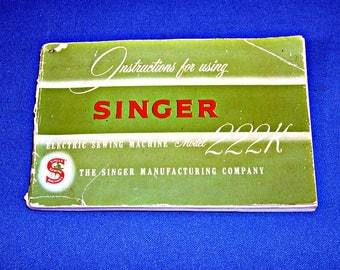 Original Singer Featherweight Freearm 222K Manual - Instruction Booklet
