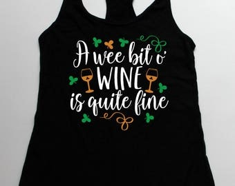 funny st. patrick's day, wine is quite fine, funny st. patricks shirt, womens st. patrick's day, drinking tshirts, st. patrick's day, lucky