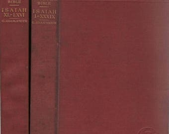 S The Expositor's Bible Isaiah XL-LXVI and Isaiah I-Xxxix Old Testament Two Books by G. Adam Smith