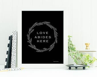 Love Abides Here- Hand Drawn Wreath- DIGITAL 8x10 Print- Wall Decor