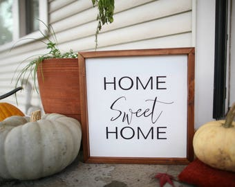 Home Sweet Home - Sign