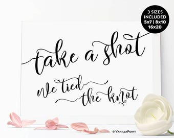 Take A Shot We Tied The Knot Sign, Engagement Party Decorations, Funny Wedding Signs, Wedding Shot Glasses Favors Wedding Favor Shot Glasses