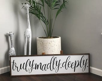 Truly Madly Deeply|truly madly deeply sign|bedroom decor|bedroom wall art|anniversary gift|wedding signs|house sign|