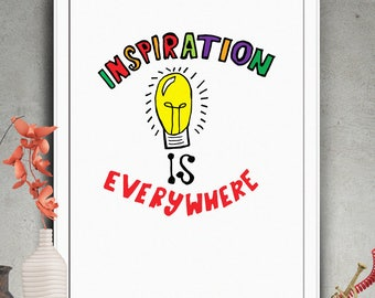 "PRINTABLE Art ""Inspiration Is Everywhere"" Typography Poster,Typography Art Print,Inspirational Poster,Motivation Quote,Typography Wall Art"