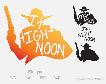 Mccree Overwatch ultimate it's high noon clipart cute vector graphics,digital images,digital clip art,svg, eps, png ,DFX for cutting