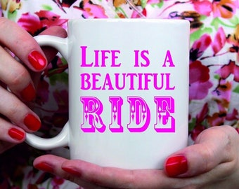 Personalised Ceramic Mug Gift Life is a beautiful ride - Any Name