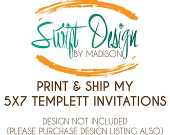 Print and Ship My 5x7 Templett Invitations