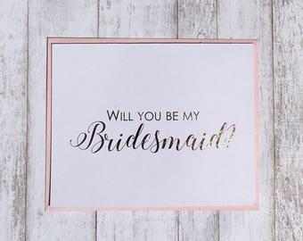 Bridesmaid Card / Will You Be My Bridesmaid Card