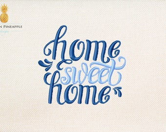 Home sweet home - beautiful embroidery design - saying embroidery - instant download machine embroidery design