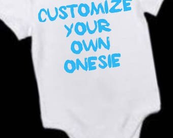 Custom Onesie Creeper Personalize your Own
