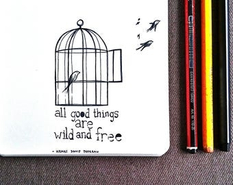 "Illustration: ""All good things are wild and free"""