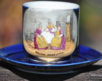 "Rare ""Welsh Costumes"" Porcelain Cup and Saucer. Delicate and Beautifully Illustated Souvenir Pottery, Crafted Vintage Item of Quality"