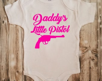 Daddy's Little Pistol Bodysuit - Funny Baby Bodysuit - Gun Lover Baby Shower Gift - Hunter's Baby Shower Gift - Newborn Clothing