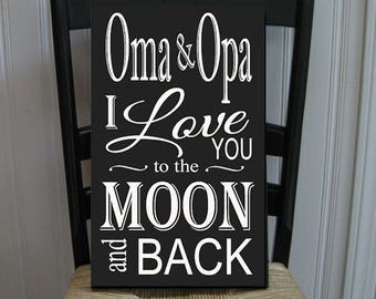 Oma and Opa I Love You to the Moon and Back Grandmother  Handpainted Wood Sign 16 x 10.5