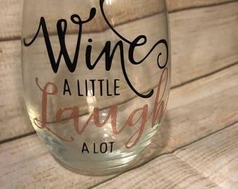 Wine a little  stemless wine glass, wine, stemless, drinkware, barware,