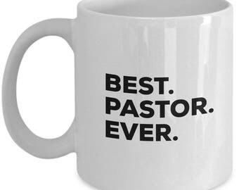 Best Pastor Ever, Pastor Coffee Mug, Pastor Gifts, Pastor  Mugs,  Gift For Pastor , Birthday Anniversary Gift, Christmas Present