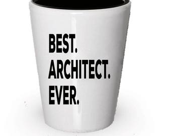 Architect Shot Glass, Best Architect Ever, Architect gift, Gift for Architect ,  Birthday Gift, Christmas Present