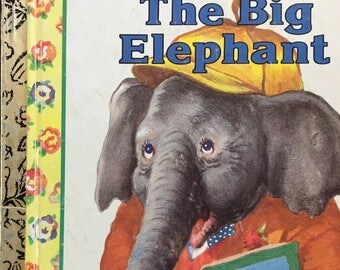 "Big Elephant Little Golden Book by Kathryn and Byron Jackson Copyright 1949 - 1990 ""A"" Edition #206-51 Great Condition - Golden Book Luv"