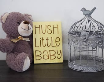 Engraved Pallet Wood Sign- Hush Little Baby | Nursery | Gift | Toddler | Baby Shower | Recycled | 5x7 | Small | Sustainable Design