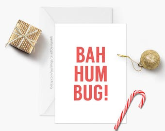 Bah Humbug! | Funny Xmas Card, Grumpy Christmas, Funny Holiday Card, Seasonal Card, Merry Xmas, Humour Card, Typography Card | GCXCA6013